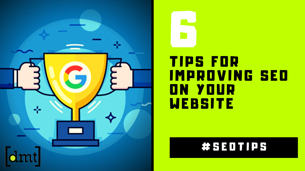 6 Tips for Improving SEO on your Website 2019