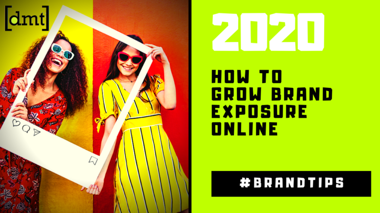 How to Grow Brand Exposure Online in 2020