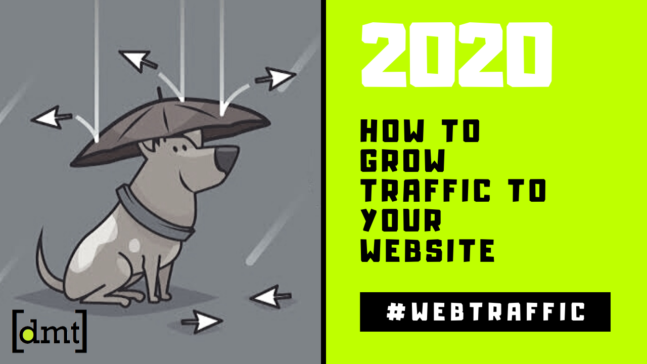 17 Proven Ways to Drive Traffic to Your Website in 2020