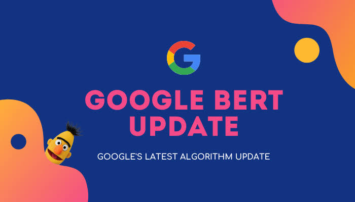 BERT Google Latest Algorithm Update