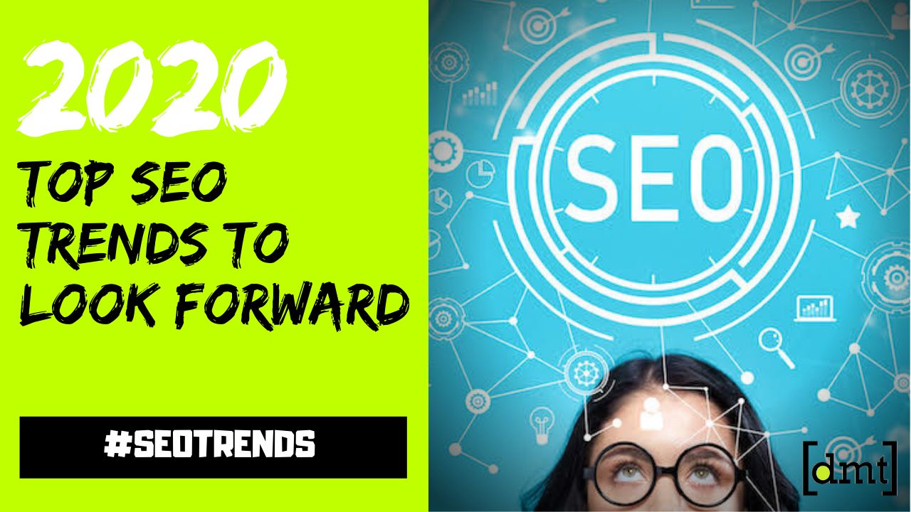 Top SEO Trends to Look Forward in 2020