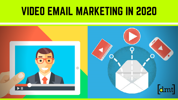 Video Email Marketing 2020