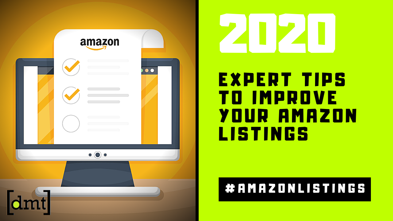 5 Expert Tips to Improve Your Amazon Listings in 2020