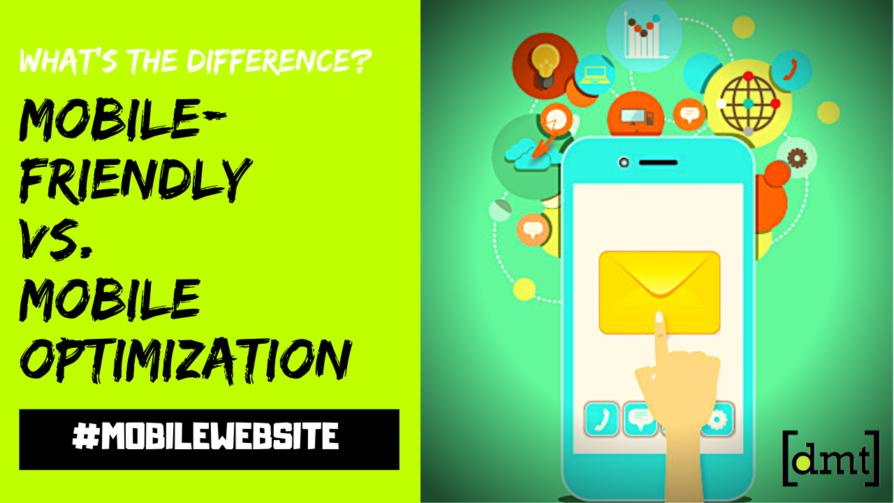 Mobile-Friendly vs. Mobile Optimization What's The Difference