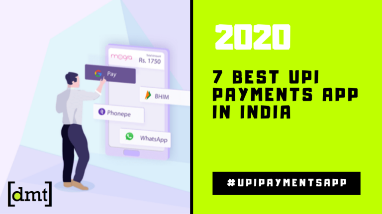 7 Best UPI Payments App in India [2020] A Complete Analysis