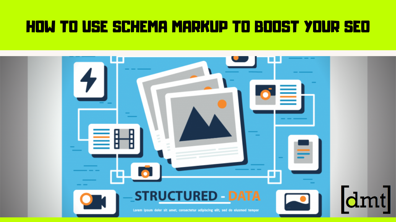 How to Use Schema Markup to Boost Your SEO Organic Traffic