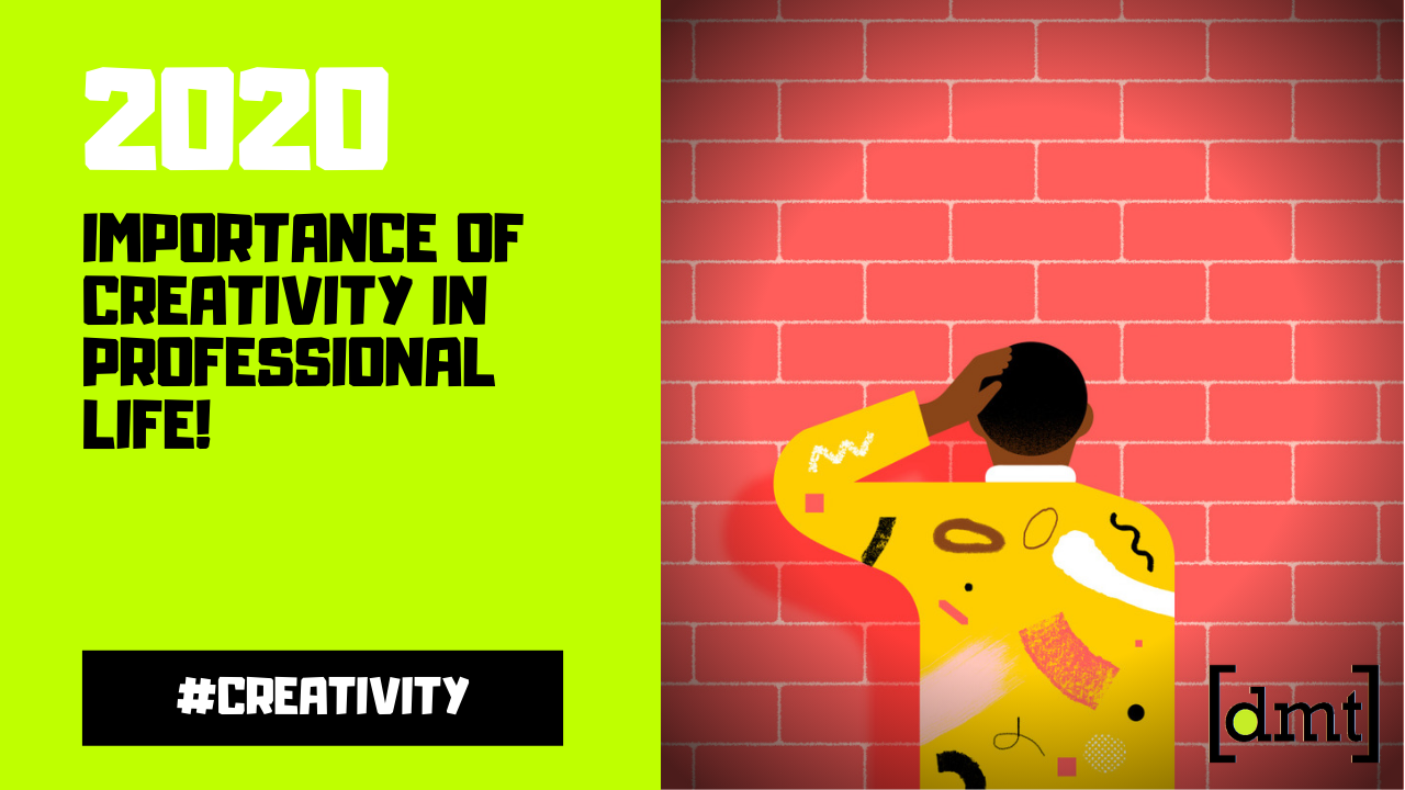 Importance of Creativity in Professional Life
