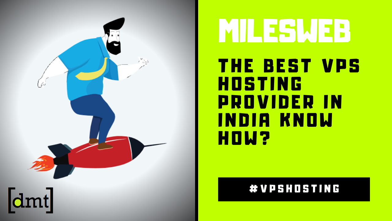 MilesWeb Hosting The Best VPS Hosting Provider in India Know How