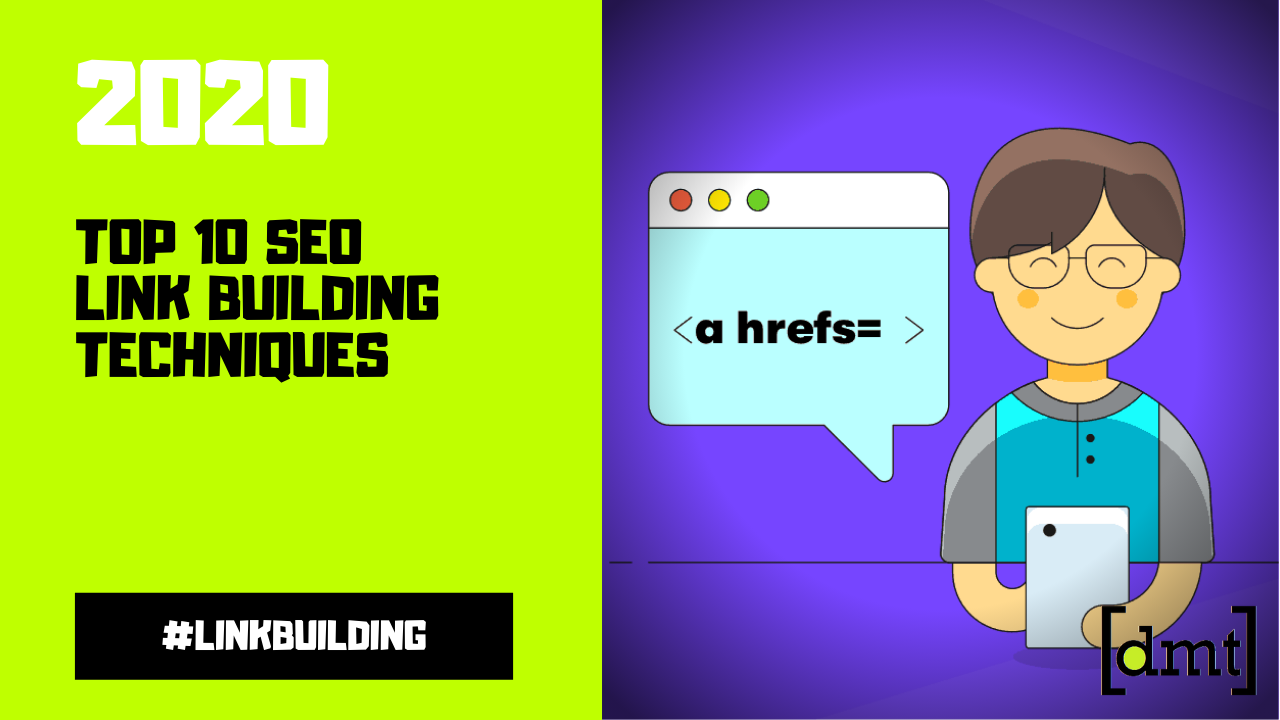 Top 10 SEO Link Building Techniques for 2020