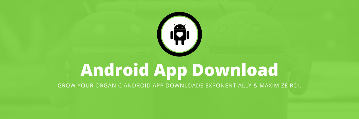 ANDROID APP DOWNLOAD SERVICES AGENCY IN INDIA