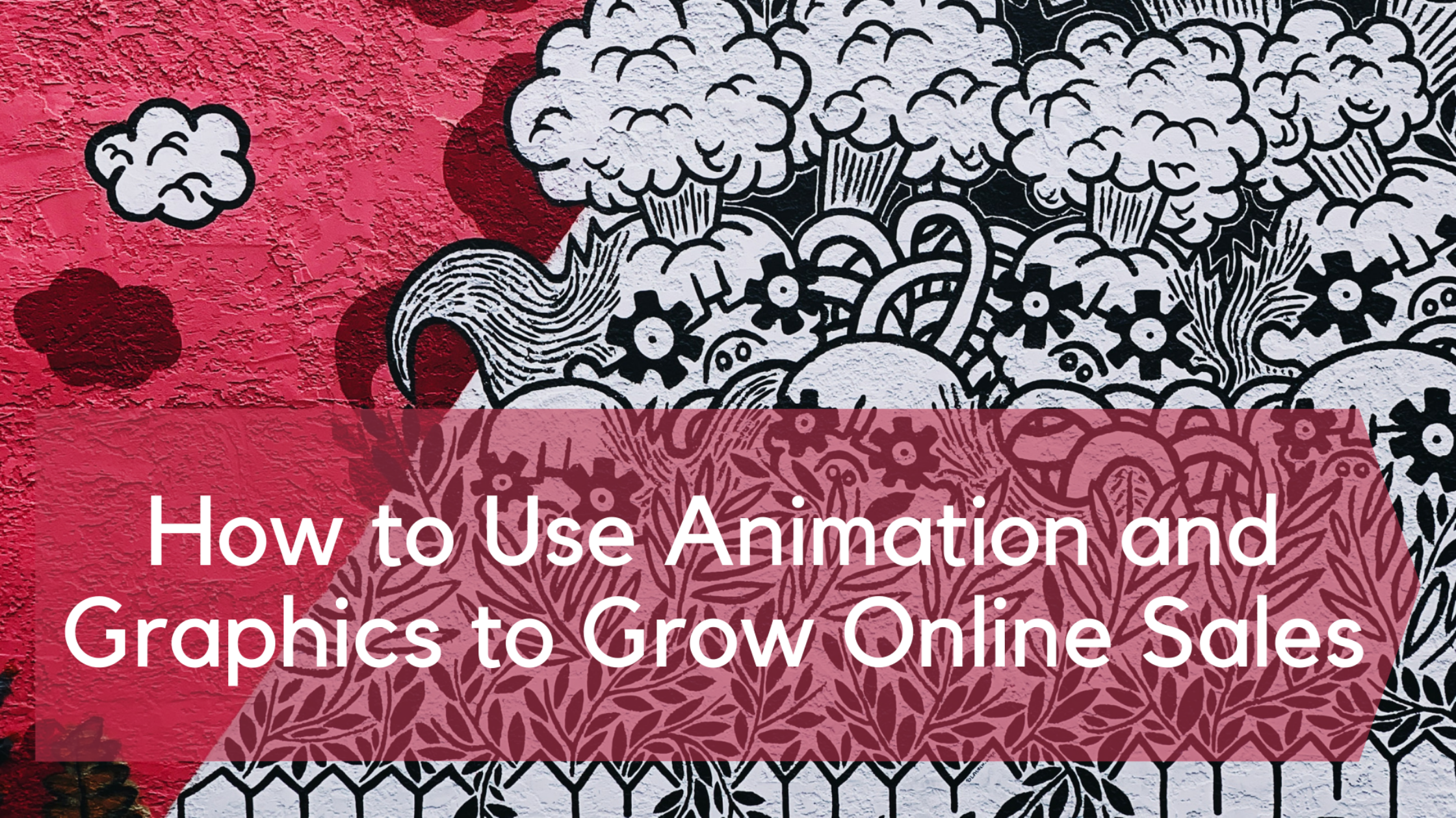 Use Animation and Graphics