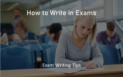 How to Write in Exams – Best Exam Writing Tips