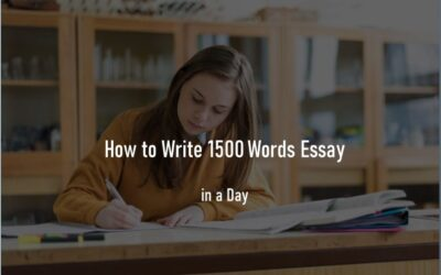 Proven Tips to Write 1500 Words Essay in a Day