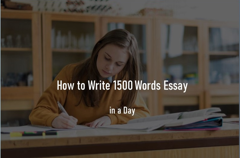 Write 1500 words essay in a day