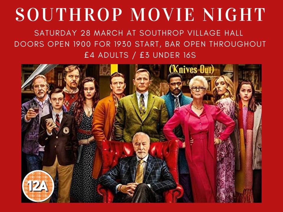 We're excited to announce our 1st film night with the new audio visual installation and new seating. Knives Out is a modern murder mystery, with a top celebrity line up, which has received rave reviews. Bring your family and friends to support the southrop village hall.