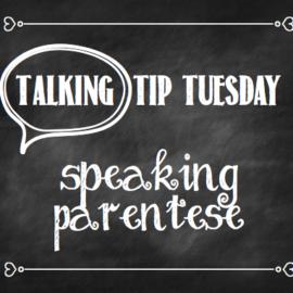 Talking Tip Tuesday: Speaking Parentese