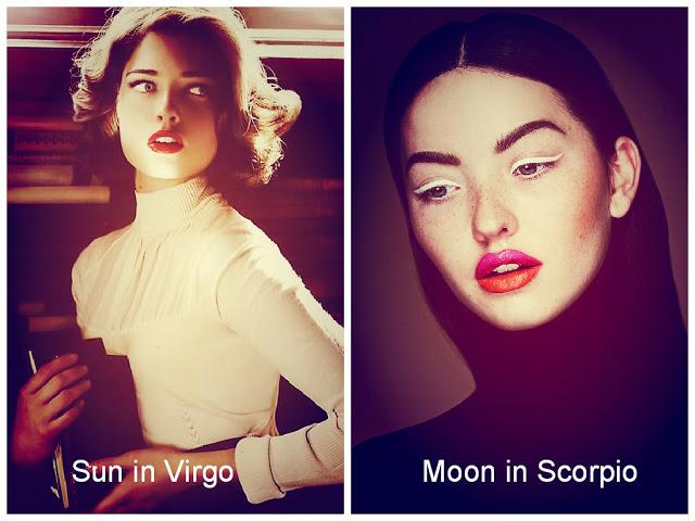 Sun in Virgo / Moon in Scorpio