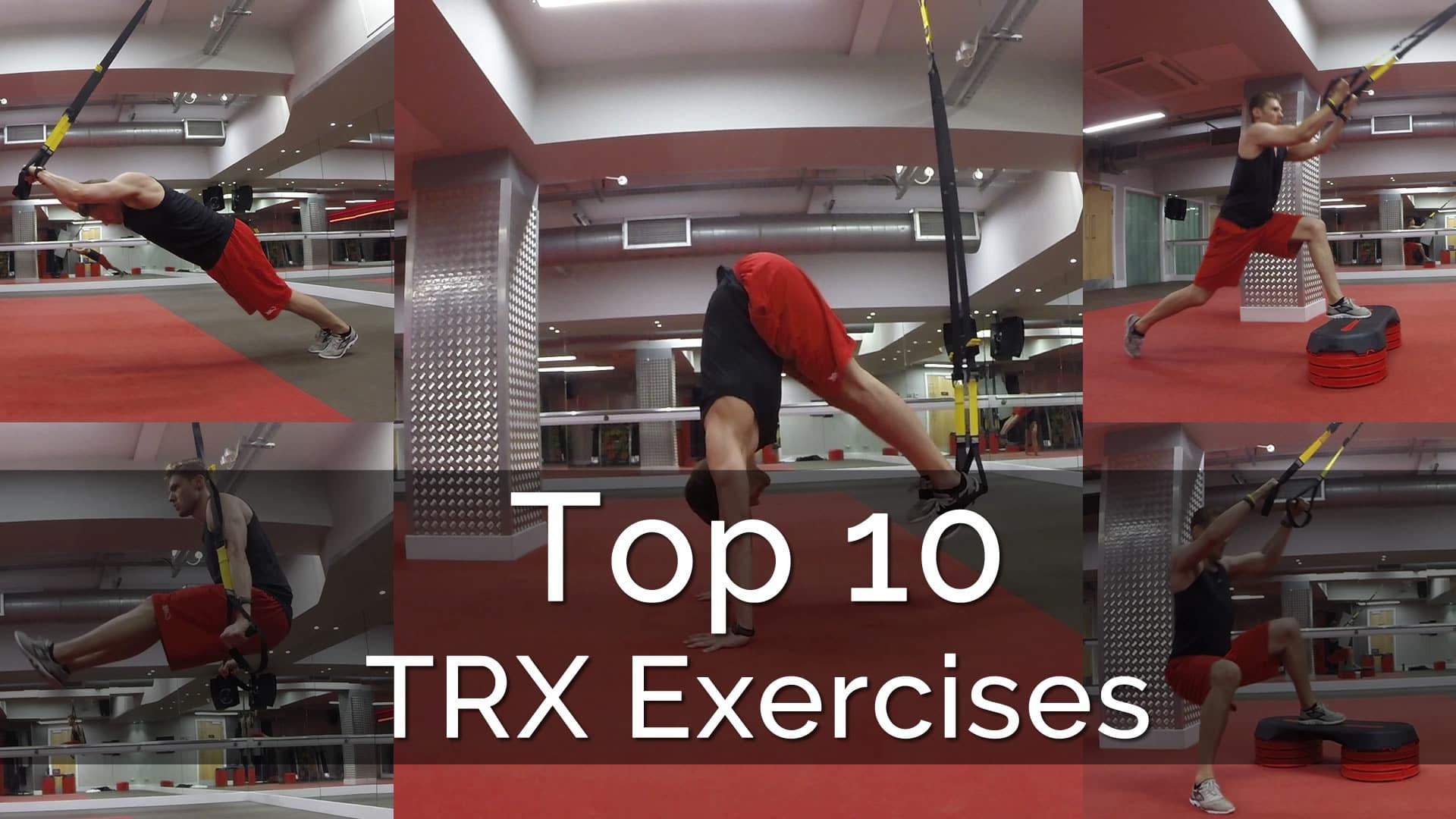 Trx Suspension Trainer Exercises Top 10