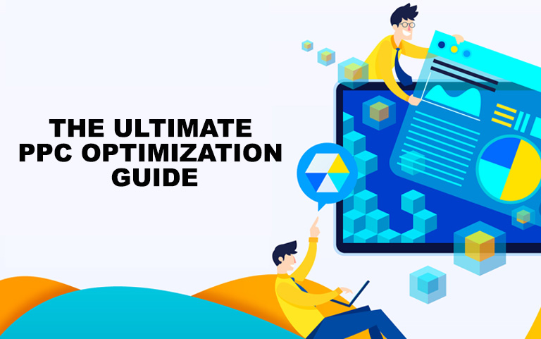 The Ultimate PPC Optimization Guide