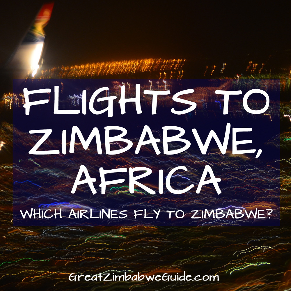 Flights to Zimbabwe Africa