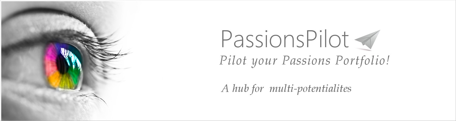 Passions Pilot: A hub for multi-potentialites
