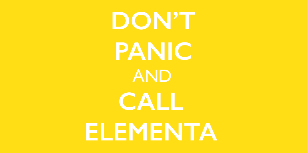 Don't panic and call Elementa