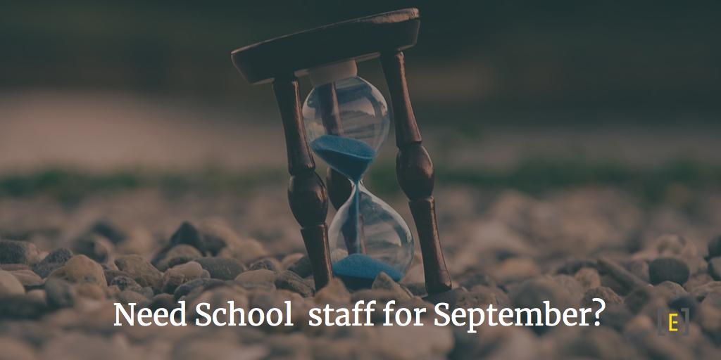 Need School staff for September?