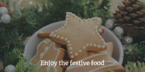 Enjoy the festive food