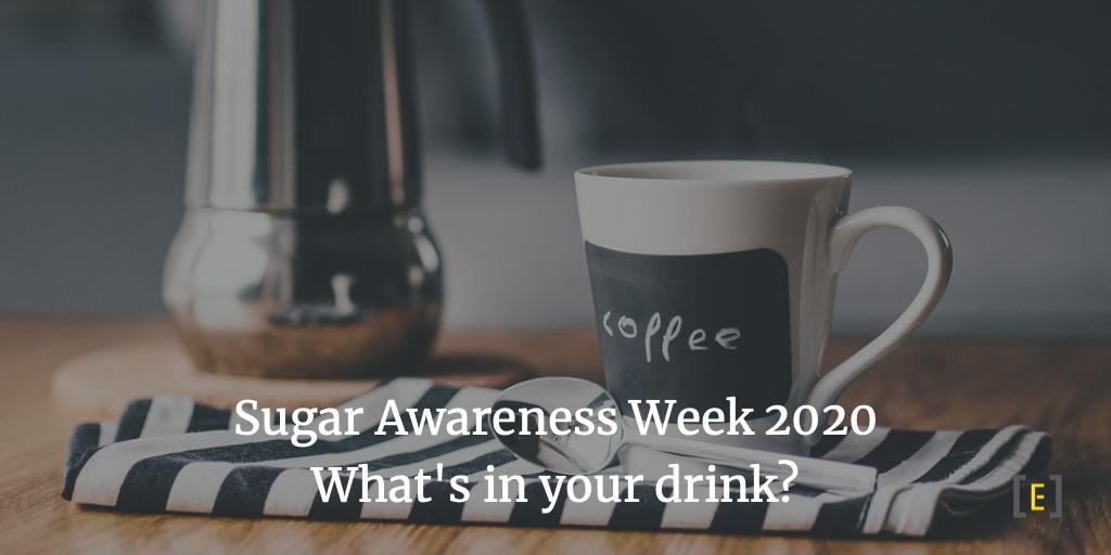 Sugar Awareness Week 2020