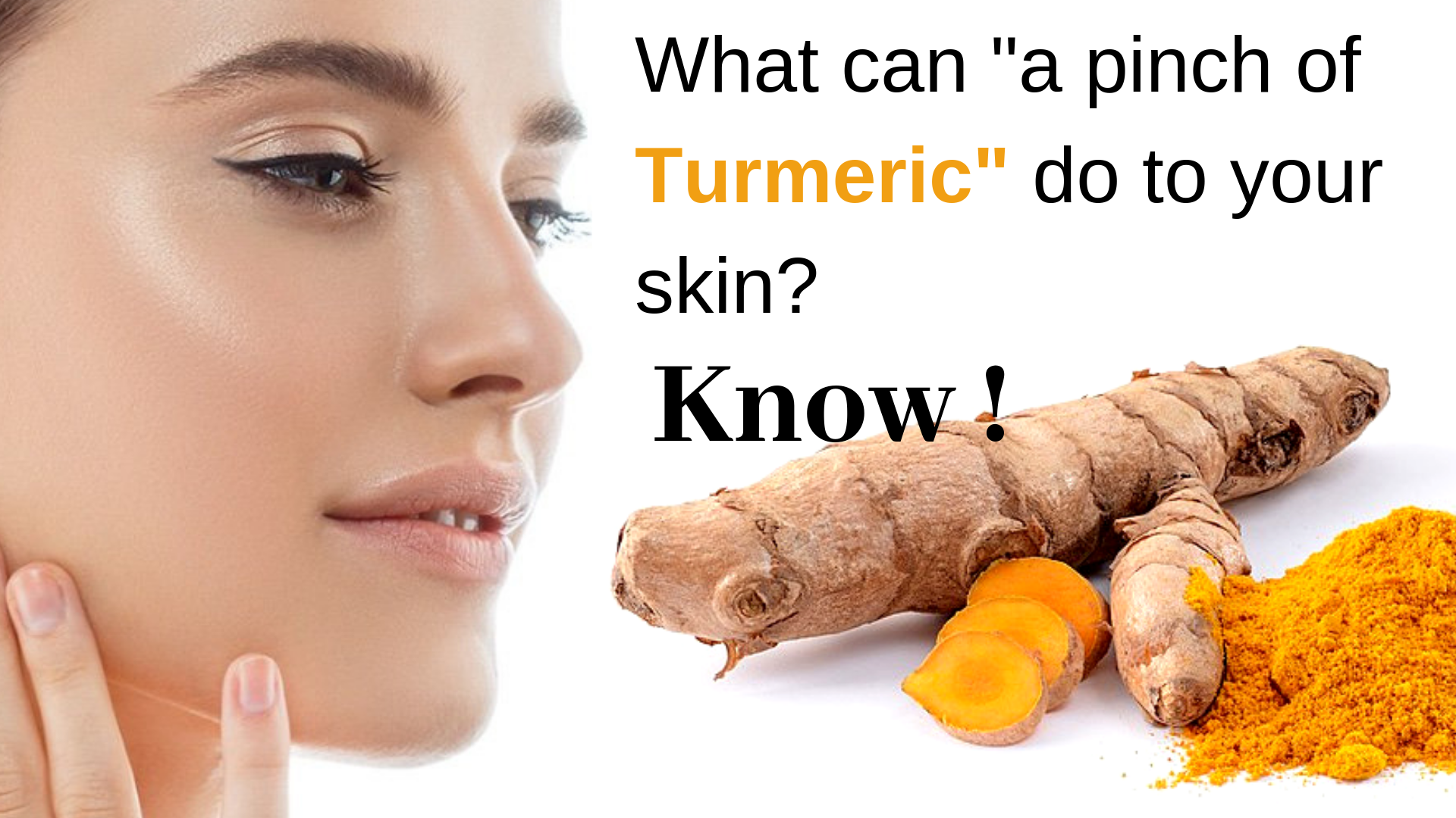 What a pinch of turmeric can do to your skin