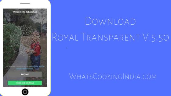 ROYAL WhatsApp Transparent Latest APK