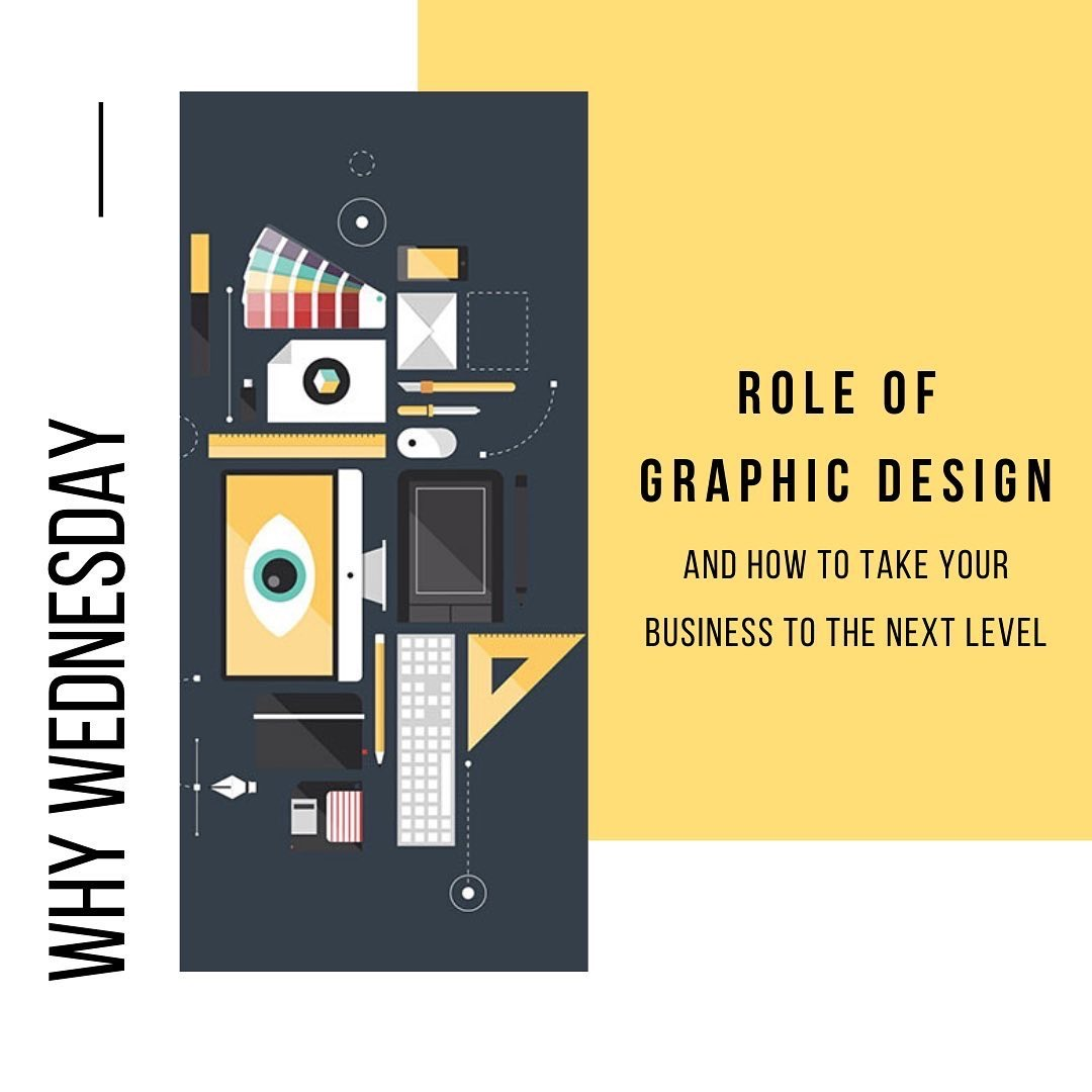 Role of Graphic Design and How to Take Your Business to the Next Level