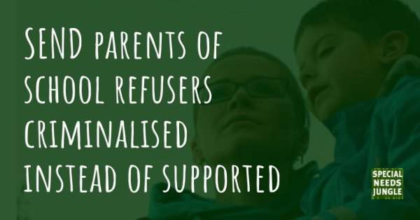 SEND parents of school refusers criminalised instead of supported