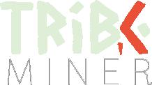 TribeMiner