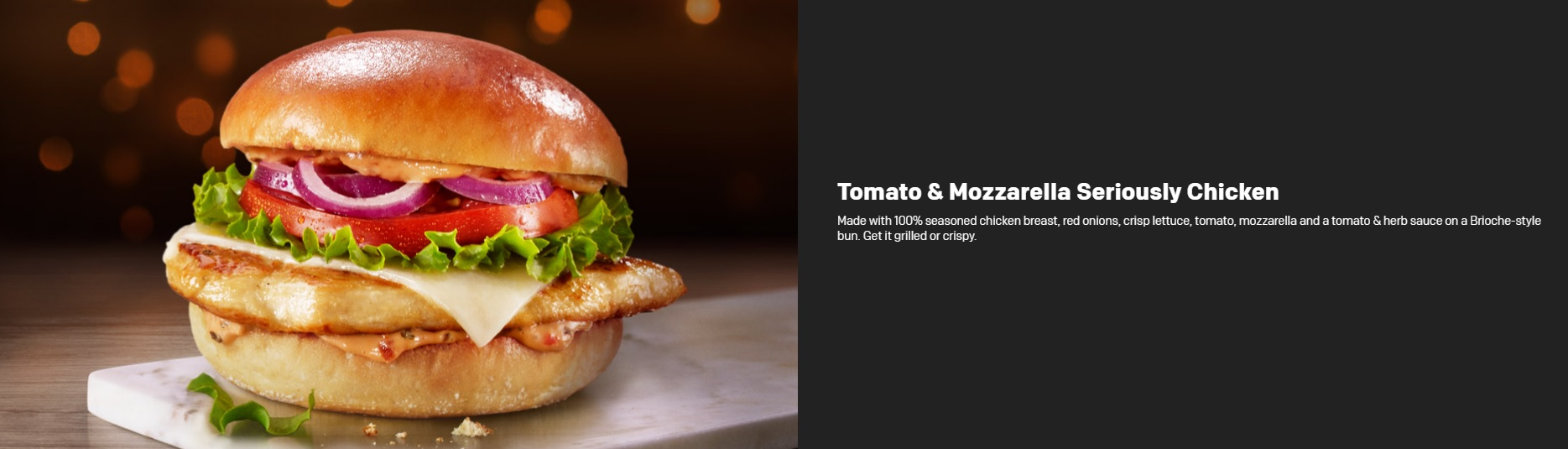 McDonald's Seriously Festive Menu - Tomato & Mozzarella Seriously Chicken