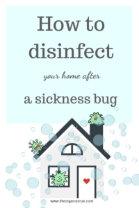 best way to disinfect a house after a stomach virus