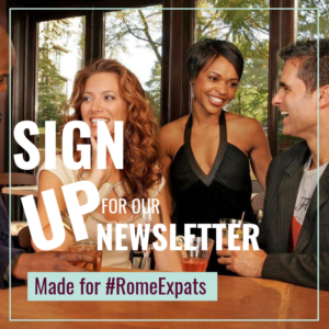 Foreigners living in Rome Italy sign up for our newsletter