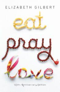 Eat Pray Love Elizabeth Gilbert The Best memoirs of Italy