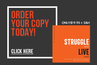 struggle-well-live-well-order-today