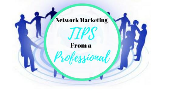 Network Marketing Tips