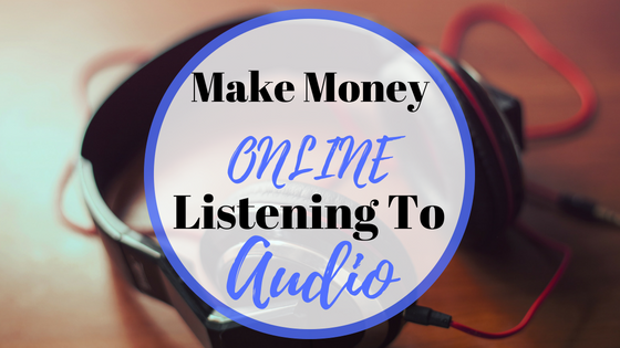 Make money online listening to audio. This is simple and easy to start, it costs nothing to join and you can start straight away.