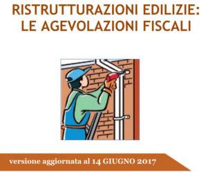 Aggiornata la Guida Ristrutturazione Edilizie 2017