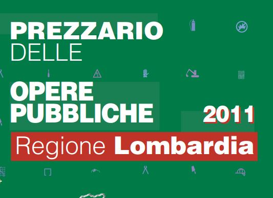 Prezziario delle Opere Pubbliche 2011 - Regione Lombardia