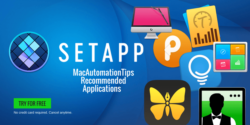 Mac Automation Tips Get Access to 220+ Mac Applications Using Setapp