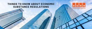 Things to know about economic Substance Regulations