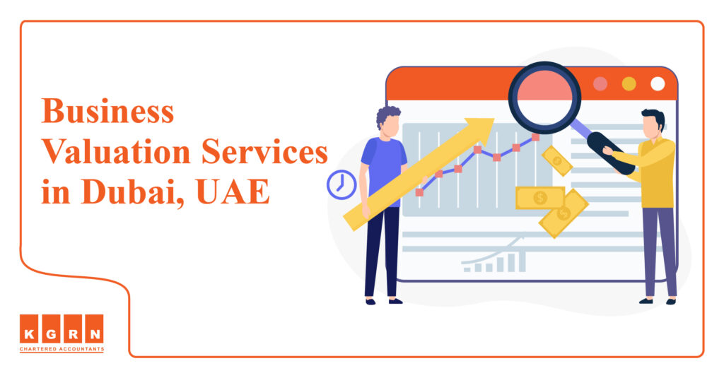KGRN offers Business Valuation Services in Dubai, UAE