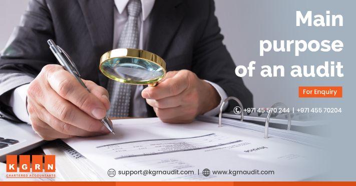 Main Purpose of an Audit