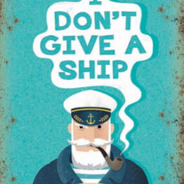 I don't give a ship metal sign
