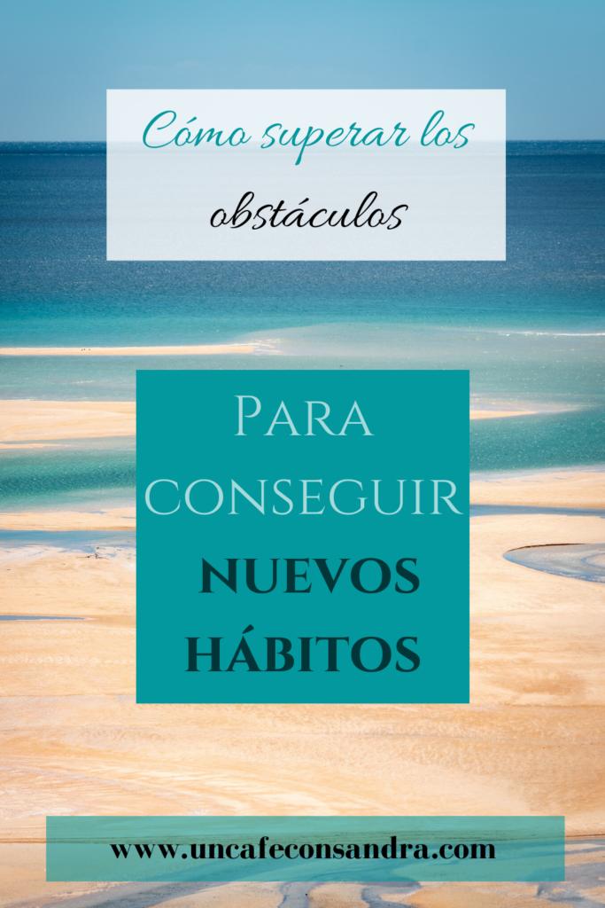 Pin cómo superar obstáculos para nuevos hábitos