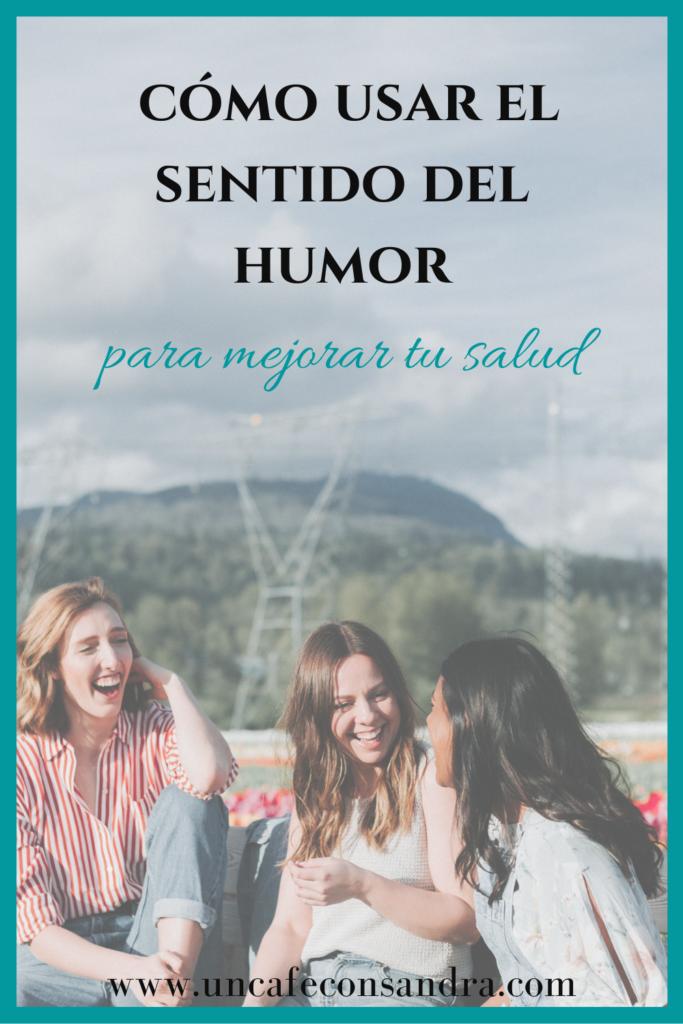 Cómo usar el sentido del humor para mejorar nuestra salud